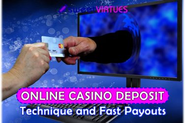 online casino deposit technique and fast payouts