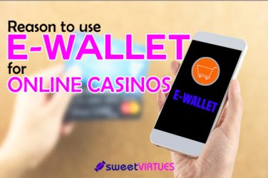 reasons to use e-wallets for online casinos